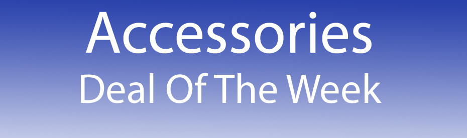 Accessories deal of the week