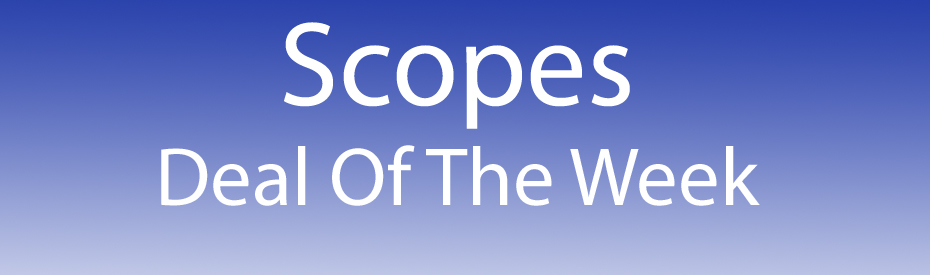 Scope Deal of the week2